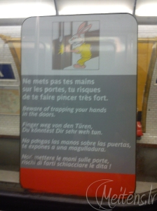 Metro logus rotā šādas, interesantas zulīmes. Domājat, ka tās ir par zaķiem? Nē, tās ir par drošību! :)
